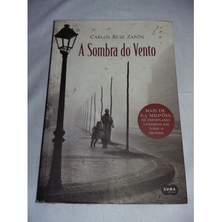 A Sombra do Vento - Carlos Ruiz Zafón