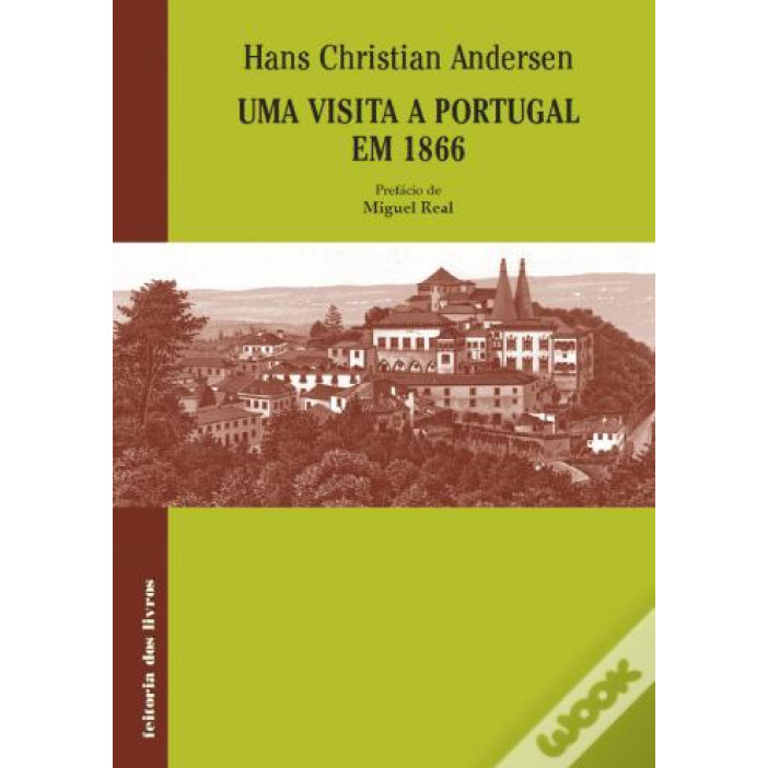 LIVRO: Uma Visita Em Portugal Em 1866 - Hans Christian Andersen
