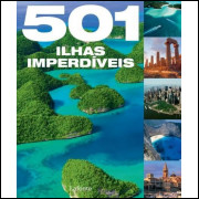 LIVRO: 501 Ilhas Imperdíveis - Vários (10) Autores